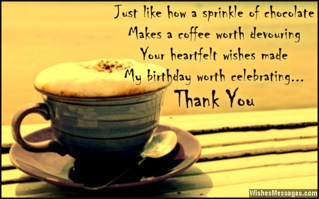 Best ideas about Thank You Note For Birthday Wishes . Save or Pin Thank You Messages for Birthday Wishes Quotes and Notes Now.