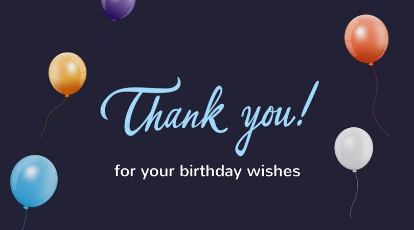 Best ideas about Thank You Notes For Birthday Wishes . Save or Pin Thank You for the Birthday Wishes Now.