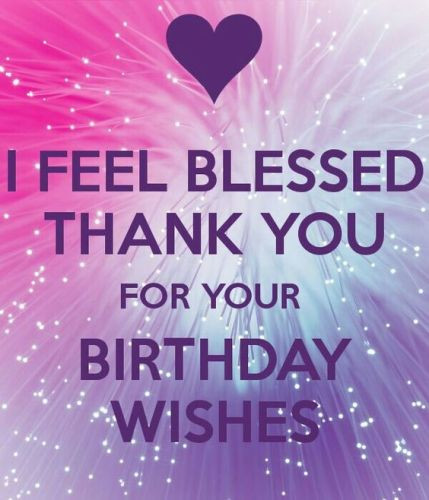 Best ideas about Thanks For Birthday Wishes Images . Save or Pin thanks pictures for wishes on my birthday Now.