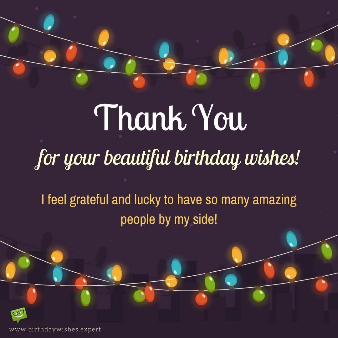 Best ideas about Thanks For Birthday Wishes . Save or Pin Thank You for your Birthday Wishes Now.