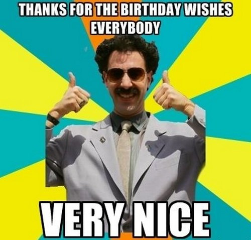 Best ideas about Thanks For The Birthday Wishes Meme . Save or Pin Thank You for the Birthday Wishes Memes Now.