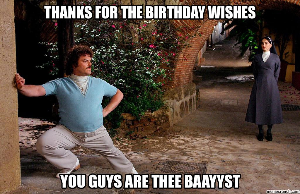 Best ideas about Thanks For The Birthday Wishes Meme . Save or Pin thanks for the Birthday Wishes Now.