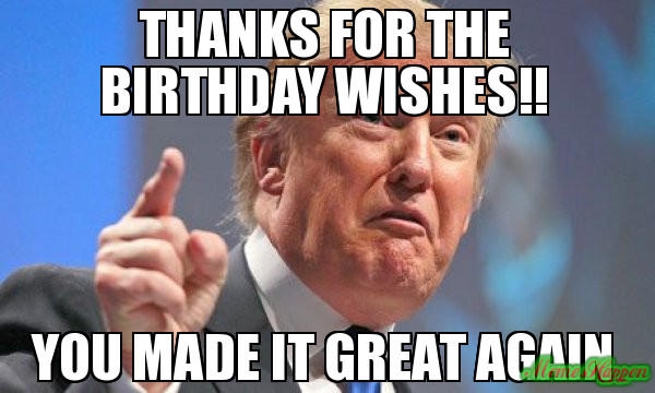 Best ideas about Thanks For The Birthday Wishes Meme . Save or Pin Thanks for the birthday wishes You made it great again Now.