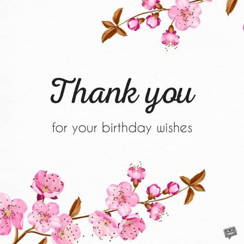 Best ideas about Thanks Message For Birthday Wishes . Save or Pin Thank you for your Birthday Wishes & For Being There Now.