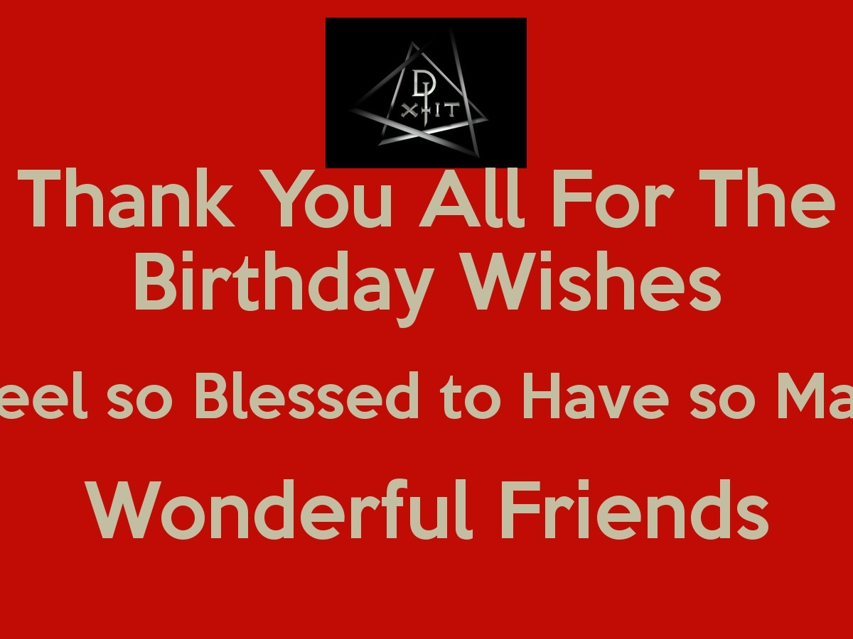 Best ideas about Thanks Quotes For Birthday Wishes . Save or Pin Thanks For The Birthday Wishes Quotes QuotesGram Now.