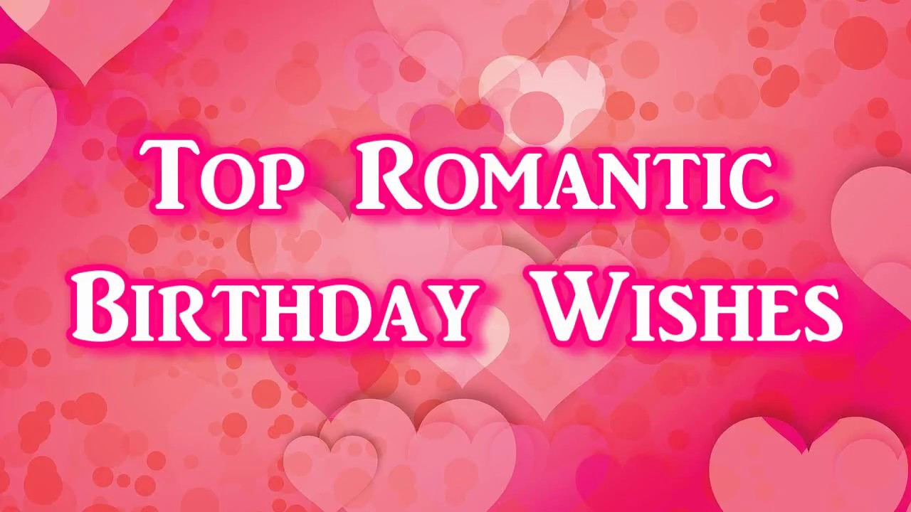 Best ideas about Thoughtful Birthday Wishes . Save or Pin Top Romantic Birthday Wishes Now.