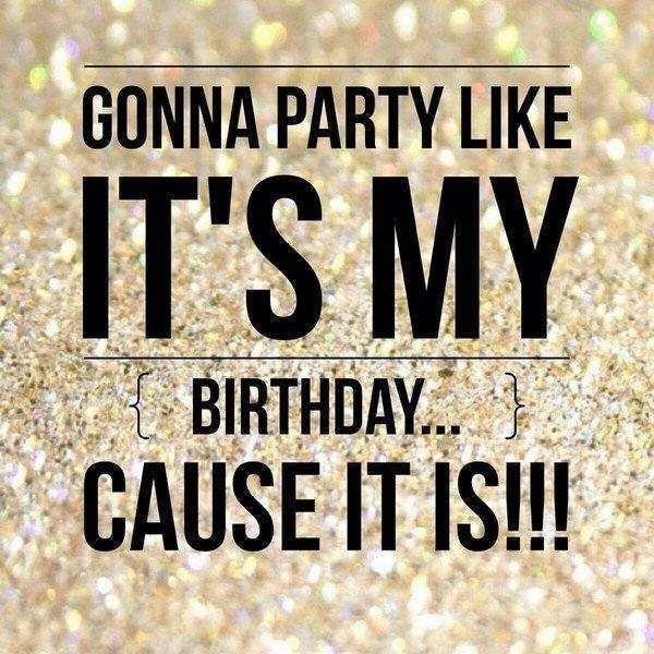 Best ideas about Today Is My Birthday Quotes . Save or Pin Top 25 ideas about Today Is My Birthday on Pinterest Now.