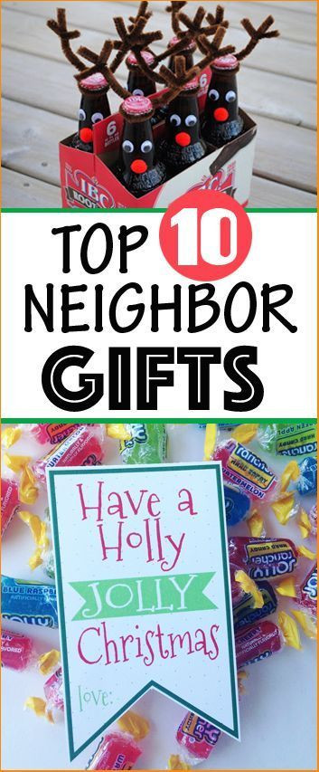 Best ideas about Top Ten Gift Ideas For Neighbors . Save or Pin Top 10 Neighbor Gifts Spread a little holiday cheer to Now.