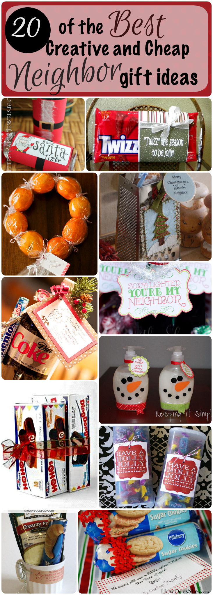 Best ideas about Top Ten Gift Ideas For Neighbors . Save or Pin 20 of the Best Creative and Cheap Neighbor Gifts for Christmas Now.
