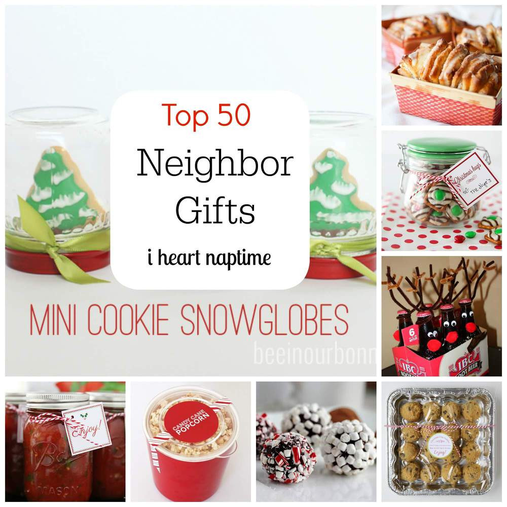 Best ideas about Top Ten Gift Ideas For Neighbors . Save or Pin Top 50 Neighbor Gift Ideas I Heart Nap Time Now.