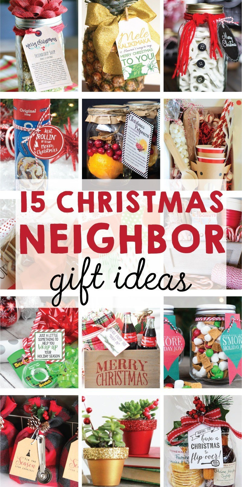 Best ideas about Top Ten Gift Ideas For Neighbors . Save or Pin The BEST 15 Christmas Neighbor Gift Ideas on Love the Day Now.