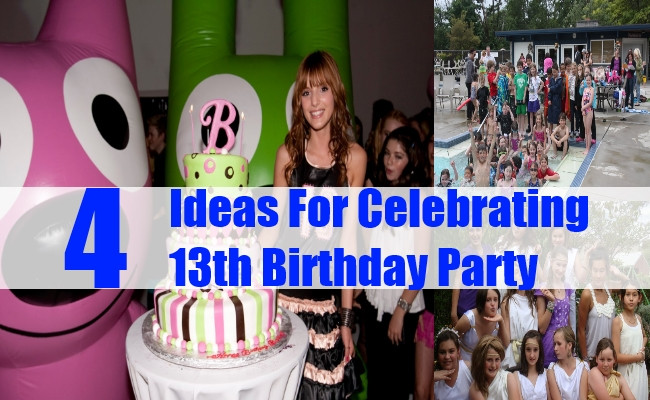 Best ideas about Unique 13th Birthday Party Themes . Save or Pin 4 Ideas For Celebrating 13th Birthday Party How To Now.