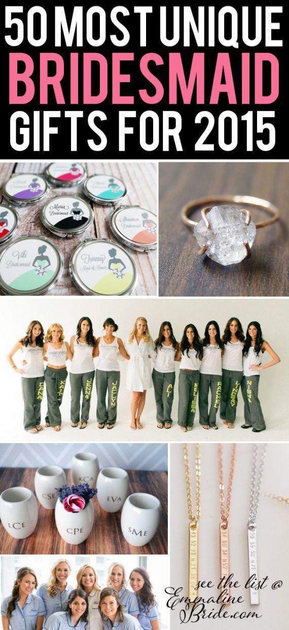 Best ideas about Unique Bridesmaid Gift Ideas . Save or Pin 50 Most Unique Bridesmaid Gift Ideas Now.