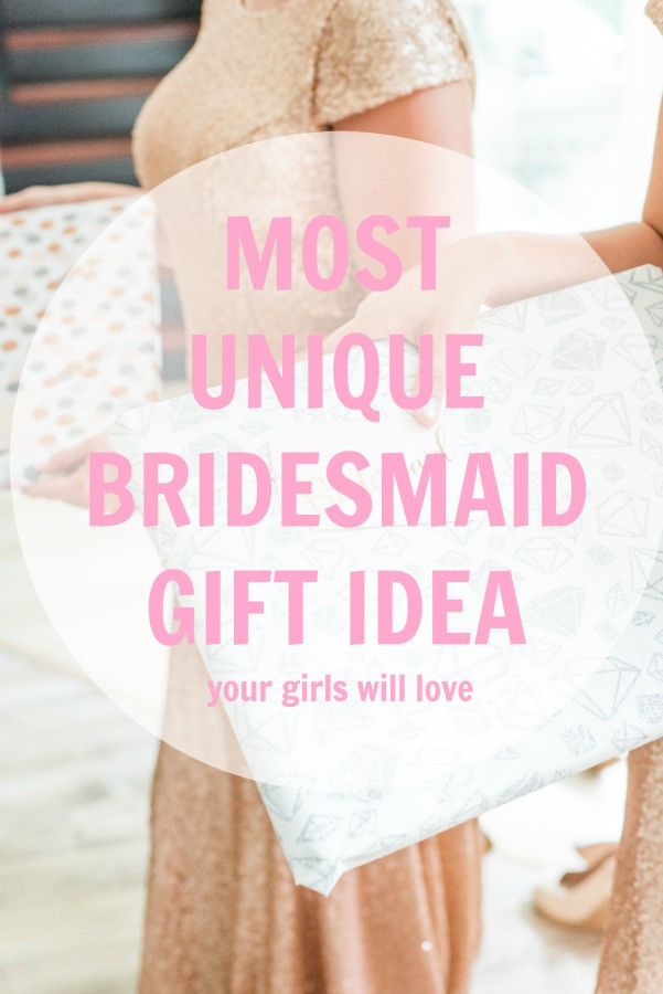 Best ideas about Unique Bridesmaid Gift Ideas . Save or Pin Castle Avenue Blog Unique Bridesmaid Gift Idea Your Now.