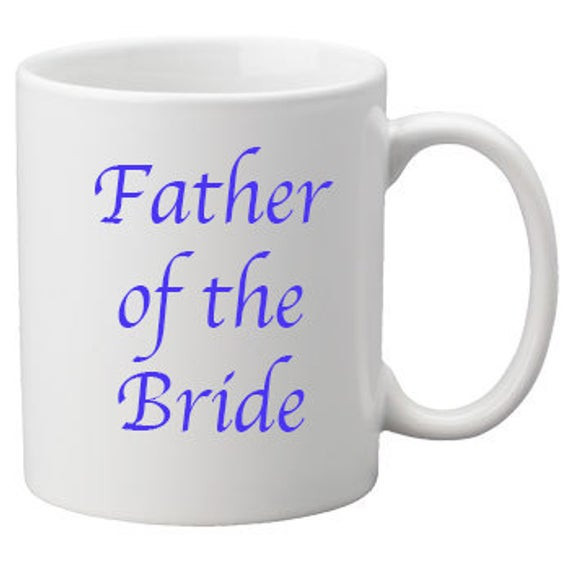 Best ideas about Unique Father Of The Bride Gift Ideas . Save or Pin Father of the Bride Mug Your choice of color Great t idea Now.