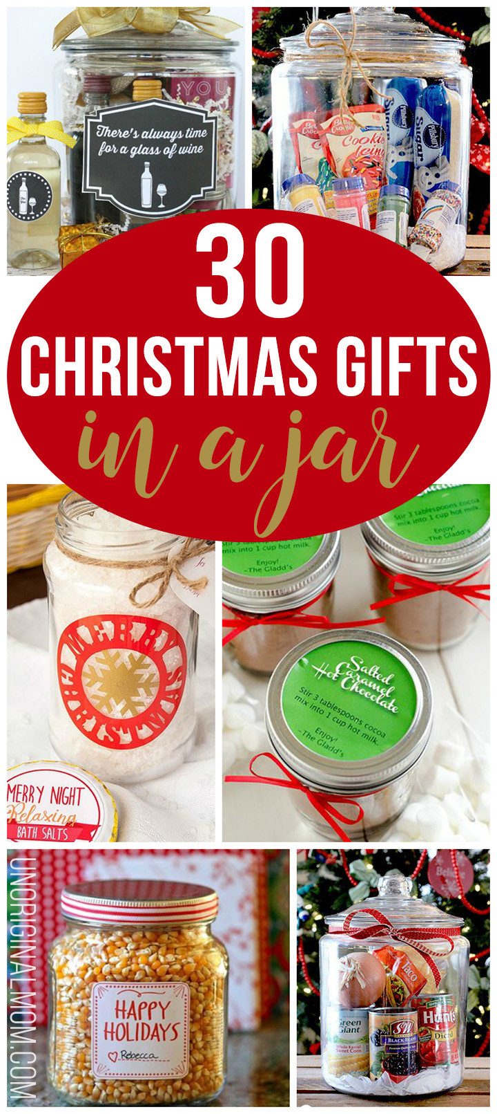 Best ideas about Unique Holiday Gift Ideas . Save or Pin 30 Christmas Gifts in a Jar unOriginal Mom Now.