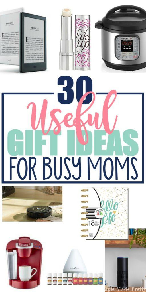 Best ideas about Useful Gift Ideas . Save or Pin 30 Useful Gift Ideas for Busy Moms Simple Made Pretty Now.