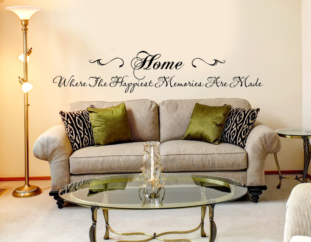 Best ideas about Wall Decals For Living Room . Save or Pin Home Where the Happiest Memories are Made Modern Home Now.