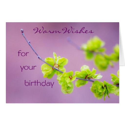 Best ideas about Warmest Birthday Wishes . Save or Pin Blooming with Warm Wishes Birthday Card Now.