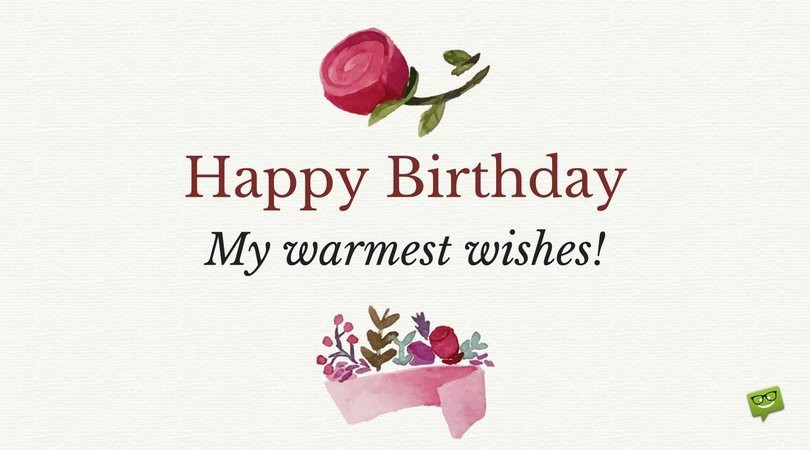 Best ideas about Warmest Birthday Wishes . Save or Pin 67 Cute Birthday Messages for a Very Special Birthday Now.
