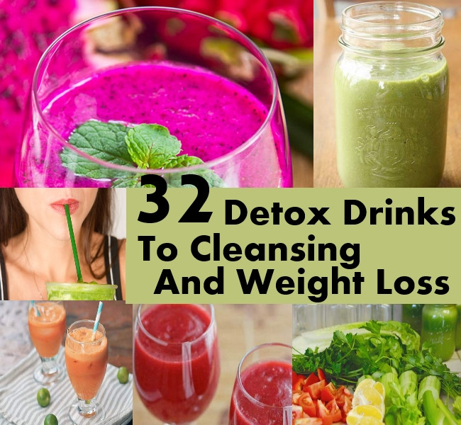 Best ideas about Weight Loss Cleanse DIY . Save or Pin 32 Detox Drinks To Cleansing And Weight Loss Now.