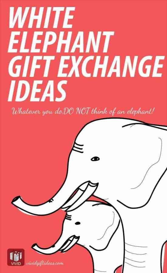 Best ideas about What Is A White Elephant Gift Exchange Ideas . Save or Pin White Elephant Gift Exchange Ideas Vivid s Now.