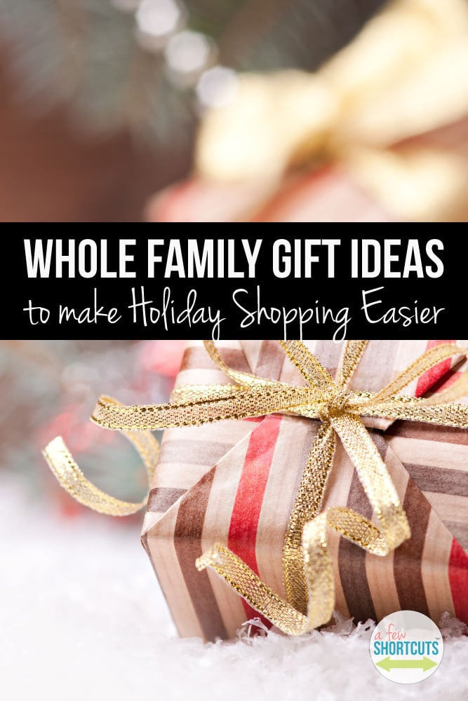 Best ideas about Whole Family Gift Ideas . Save or Pin Whole Family Gift Ideas to Make Holiday Shopping Easier Now.