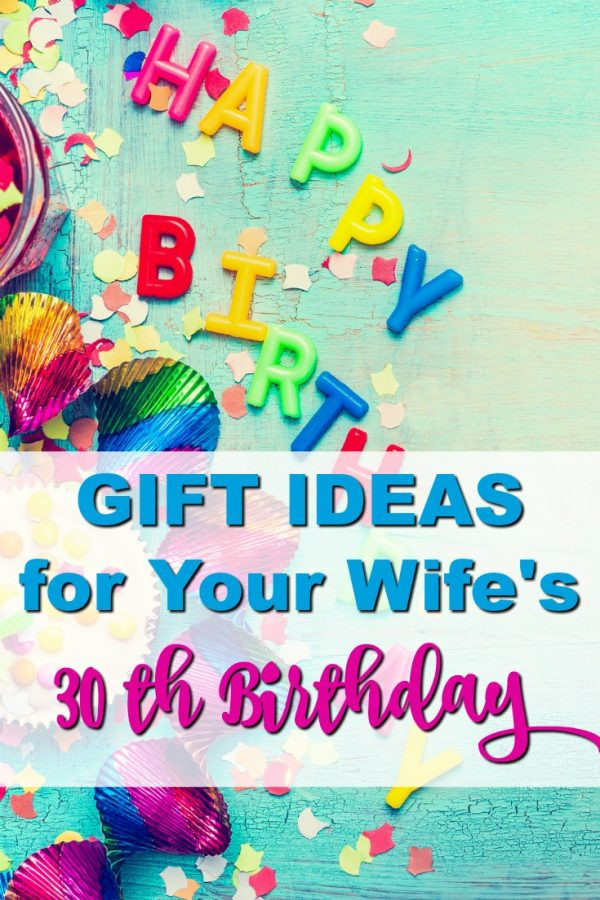 Best ideas about Wife Birthday Gift Ideas . Save or Pin 20 Gift Ideas for Your Wife s 30th Birthday that she ll Now.