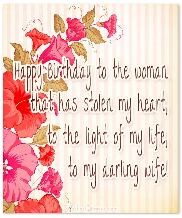 Best ideas about Wife Birthday Wishes . Save or Pin Birthday Wishes for Wife Romantic and Passionate Now.