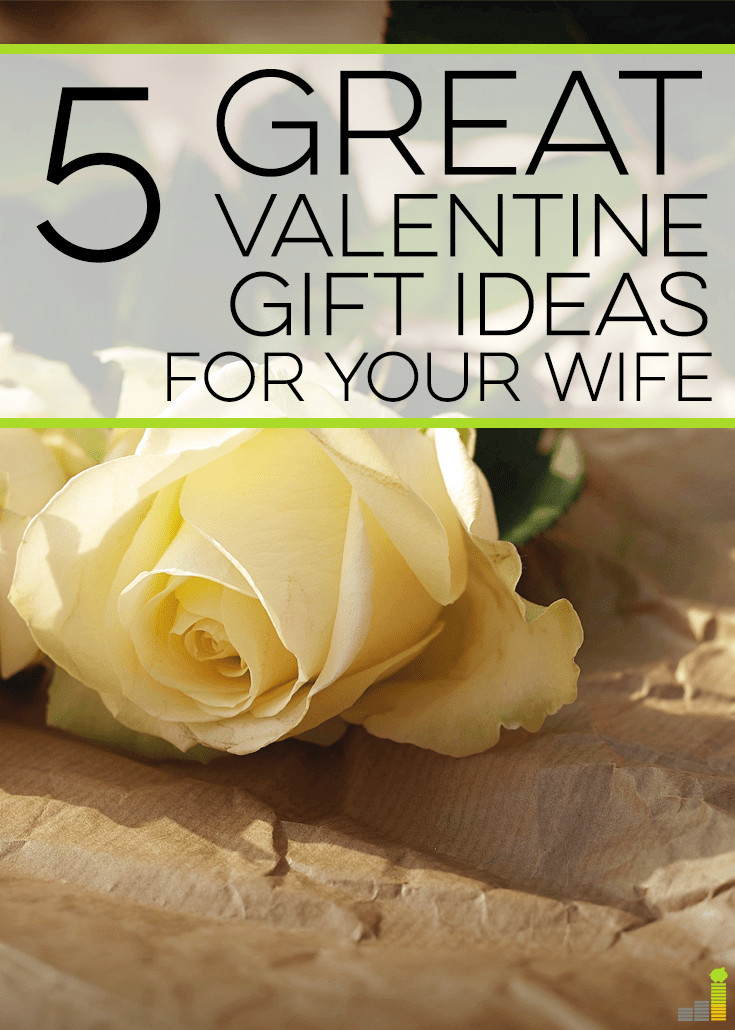 Best ideas about Wife Gift Ideas . Save or Pin 5 Great Valentine Gift Ideas for Your Wife Frugal Rules Now.