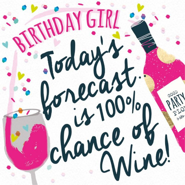 Best ideas about Wine Birthday Wishes . Save or Pin 89 best images about Cards Birthday Wine on Pinterest Now.