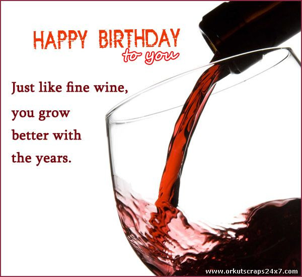Best ideas about Wine Birthday Wishes . Save or Pin Celebrate the birthday with red wine Birthdays Now.