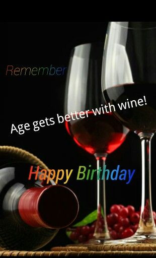 Best ideas about Wine Birthday Wishes . Save or Pin 93 best Cards Birthday Wine images on Pinterest Now.