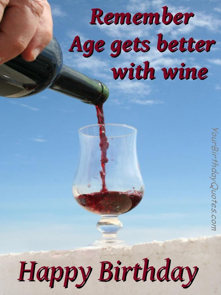 Best ideas about Wine Birthday Wishes . Save or Pin s of wine birthday Now.
