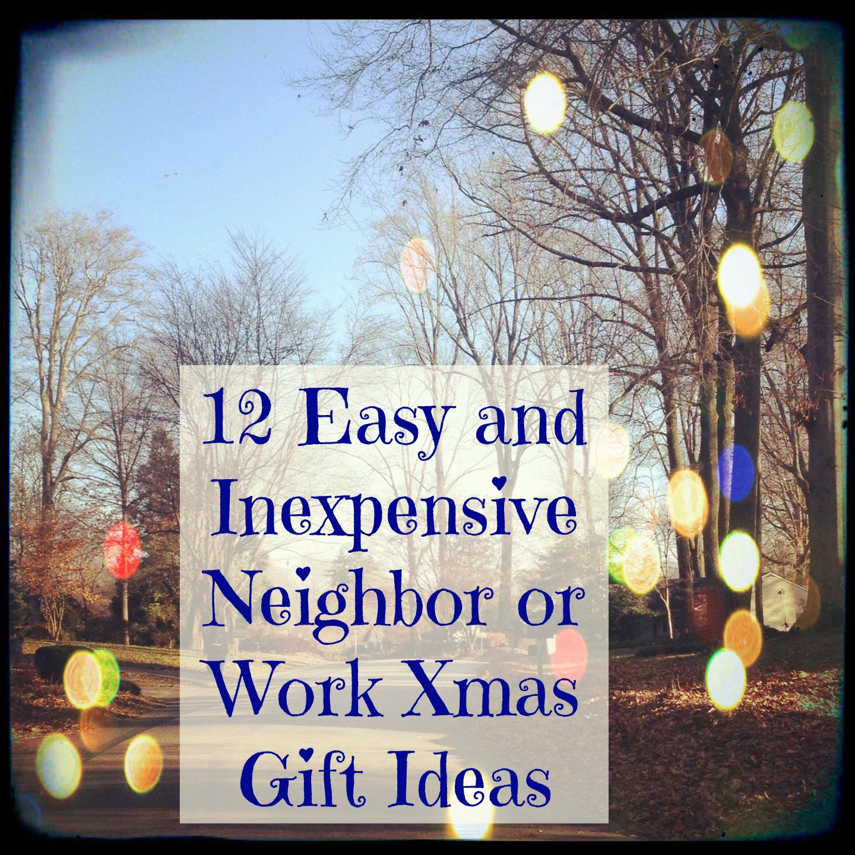 Best ideas about Work Christmas Gift Ideas . Save or Pin 12 Easy Neighbor or Work Christmas Gift Ideas MyThirtySpot Now.