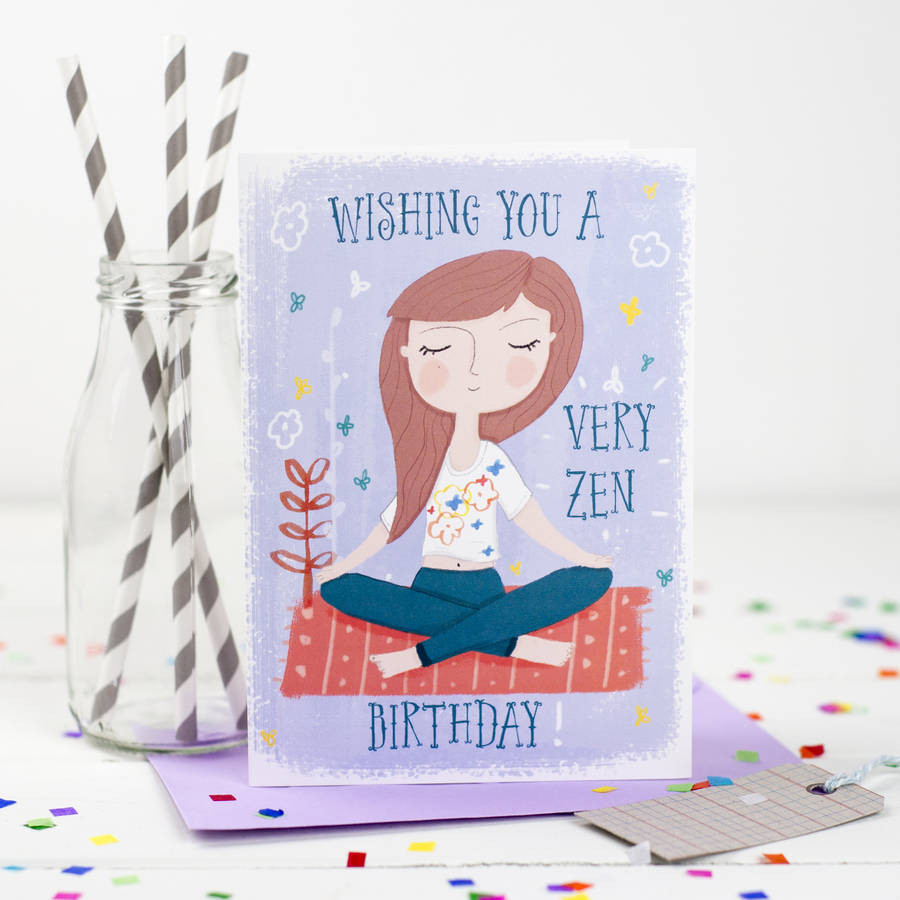 Best ideas about Zen Birthday Wishes . Save or Pin wishing you a very zen birthday card by louise wright Now.
