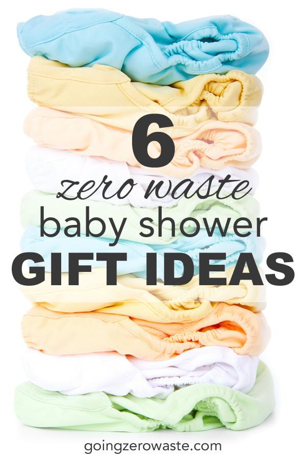Best ideas about Zero Waste Gift Ideas . Save or Pin 6 Zero Waste Baby Shower Gift Ideas Going Zero Waste Now.