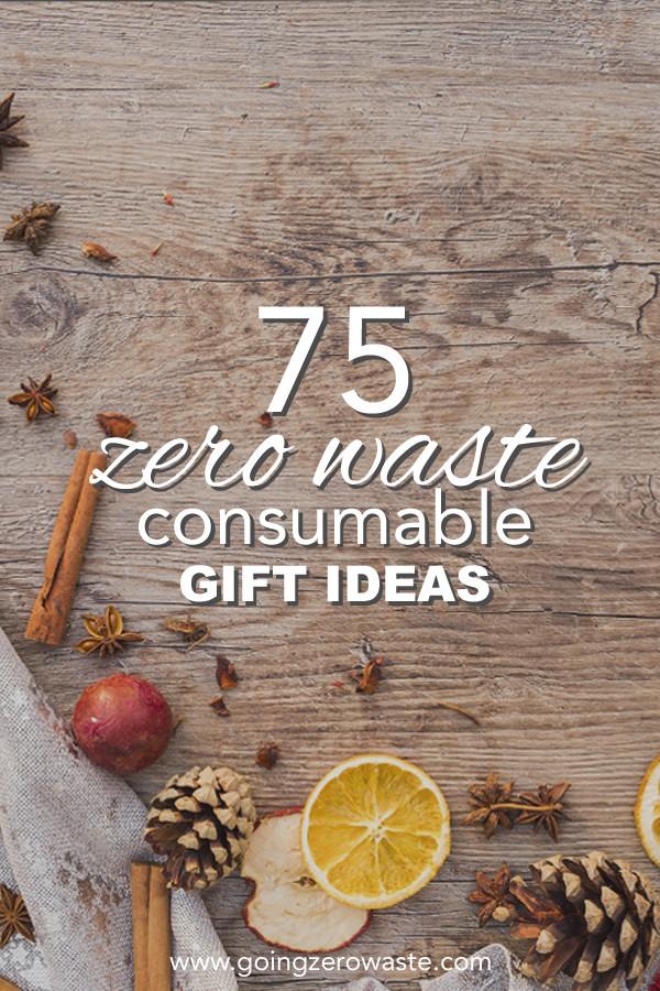 Best ideas about Zero Waste Gift Ideas . Save or Pin 75 Consumable Gift Ideas Going Zero Waste Now.