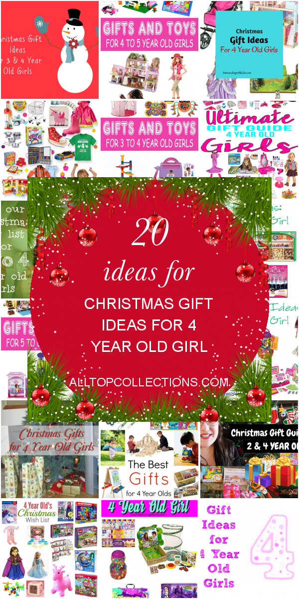 4 Year Old Christmas Gift Ideas.20 Ideas For Christmas Gift Ideas For 4 Year Old Girl Best