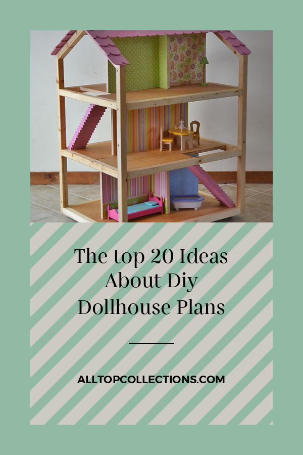 The Top 20 Ideas About Diy Dollhouse Plans Best